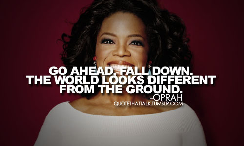 fall-down-oprah-quote-text-Favim.com-416104
